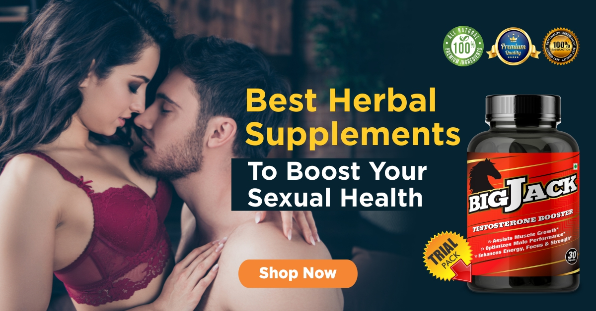 Best & Safe Herbal Supplements to Boost Your Sexual Health
