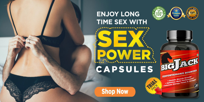 Adopt Natural And Powerful Male Sex Power Capsules For Peak Sex Power