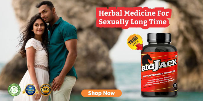 Best Sex Power Ayurvedic Medicine For Men for Long Time Sex